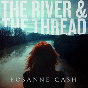 RosanenCash_TheRiverTheThread.jpg