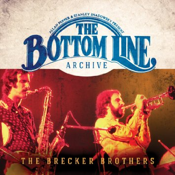 The Bottom Line Archive / Brecker Brothers