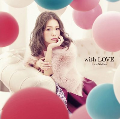 西野カナ「with LOVE」(初回生産限定盤)(DVD付)