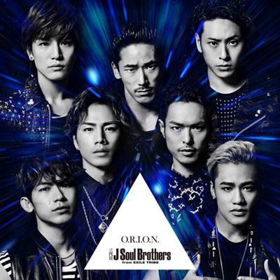 三代目「J Soul Brothers - O.R.I.O.N」