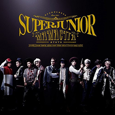 SUPER JUNIOR 「MAMACITA-AYAYA-」