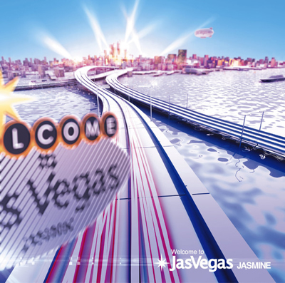 JASMINE「Welcome to Jas Vegas」
