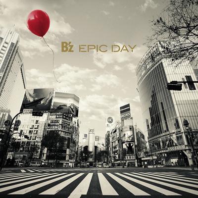 B'z「EPIC DAY」