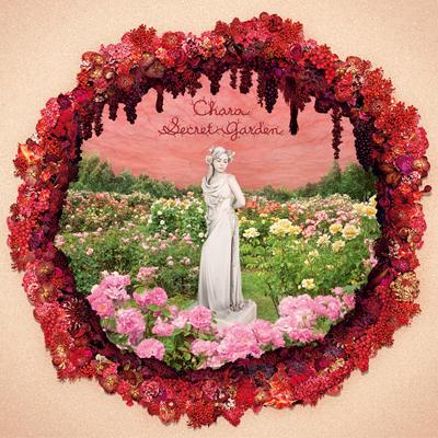 Chara「Secret Garden」