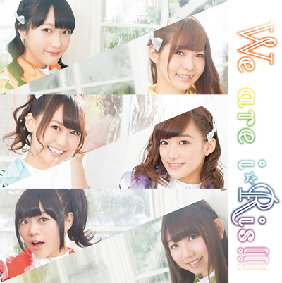 i☆Ris「We are i☆Ris!!!」