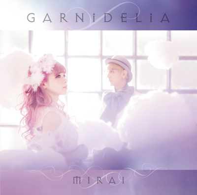 GARNiDELiA「MIRAI(初回生産限定盤)(DVD付)」