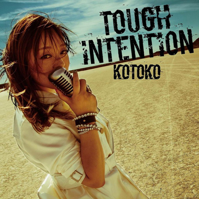 KOTOKO「Tough Intention」