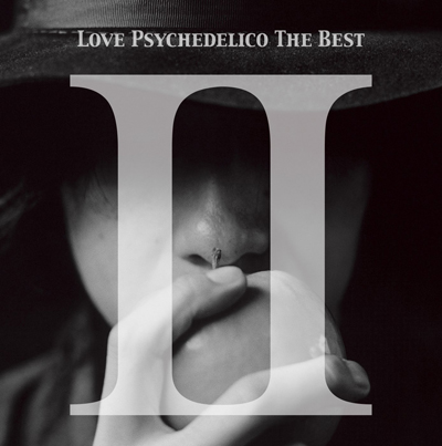 LOVE PSYCHEDELICO「LOVE PSYCHEDELICO THE BEST II」