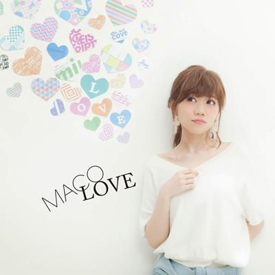 MACO「LOVE」
