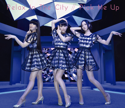 Perfume「Relax In The City Pick Me Up (初回盤)(DVD付)」