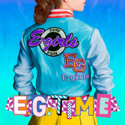 E-girls「E.G. TIME」