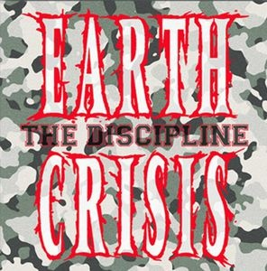 EARTH CRISIS『The Discipline』