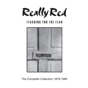 REALLY RED『The Complete Collection 1979-1985』