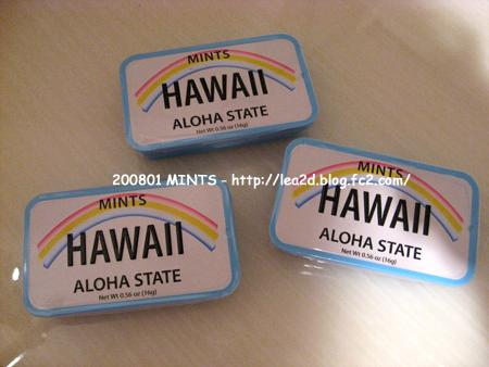 2008年1月 MINTS (HAWAII ALOHA STATE)