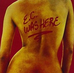 エリック・クラプトン『E・Cワズ・ヒアー』