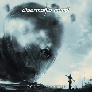 Disarmonia Mundi_Cold Inferno