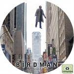 バードマン あるいは(無知がもたらす予期せぬ奇跡) ~ BIRDMAN OR (THE UNEXPECTED VIRTUE OF IGNORANCE) ~