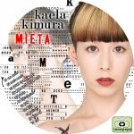 木村カエラ ~ MIETA ~