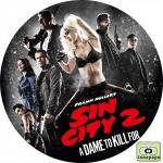 シン・シティ 復讐の女神 ~ SIN CITY: A DAME TO KILL FOR ~