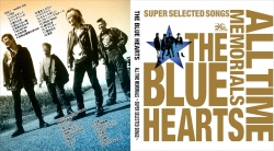 THE BLUE HEARTS ~ ALL TIME MEMORIALS ~