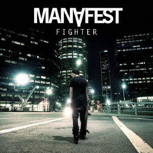 MANAFEST「FIGHTER」