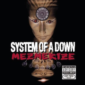 SYSTEM OF DOWN「MEZMERIZE」