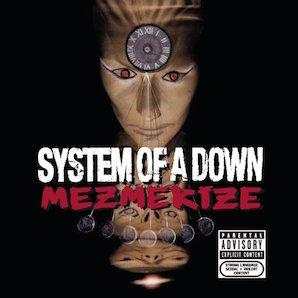 SYSTEM OF DOWN「MEZMERIZE」