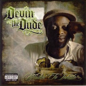 DEVIN THE DUDE「WAITIN TO INHALE」