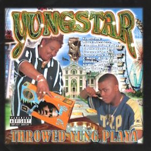 YUNGSTAR「THROWED YUNG PLAYA」