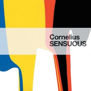 CORNELIUS「SENSUOUS」