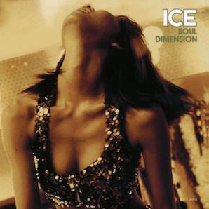 ICE「SOUL DIMENSION」