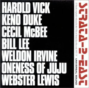 「STRATA-2-EAST - 15 TRACKS ORIGINALLY RELEASED IN THE USA ON STRATA-EAST RECORDS 1972-1975」