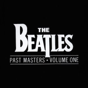 THE BEATLES「PAST MASTERS VOLUME 1」