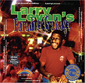 「LARRY LEVANS PARADISE GARAGE」