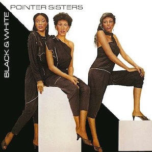 POINTER SISTERS「BLACK WHITE」