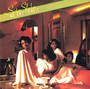 SISTER SLEDGE「WE ARE FAMILY」