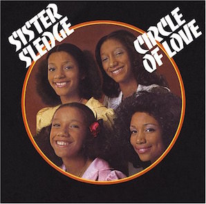 SISTER SLEDGE「CIRCLE OF LOVE」