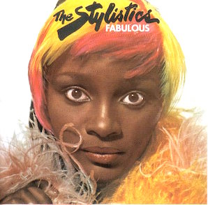 THE STYLISTICS「FABULOUS」