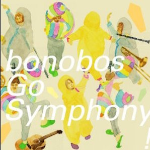 BONOBOS「GO SYMPHONNY !」