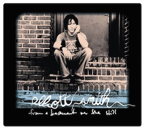 ELLIOTT SMITH「FROM A BASEMENT ON THE HILL」