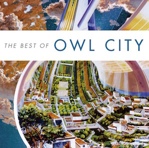OWL CITY「THE BEST OF OWL CITY」