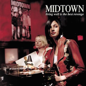 MIDTOWN「LIVING WELL IS THE BEST REVENGE」