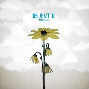 RELIENT K「MMHMM」