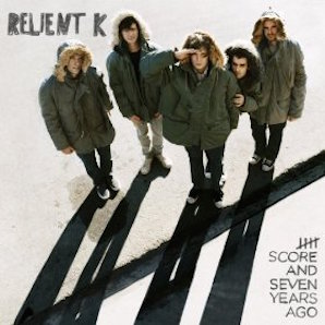 RELIENT K「FIVE SCORE AND SEVEN YEARS AGO」