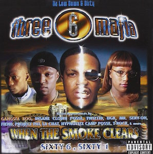 THREE 6 MAFIA「WHEN THE SMOKE CLEARS - SIXTY 6, SIXTY 1」