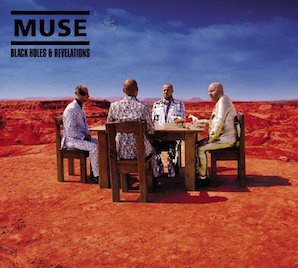 MUSE「BLACK HOLES REVELATIONS」