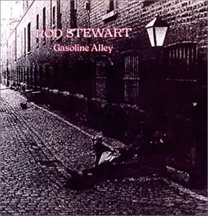 ROD STEWART「GASOLINE ALLEY」