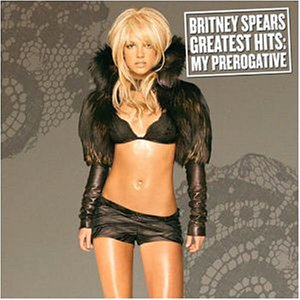 BRITNEY SPEARS「THE GREATEST HITS MY PREROGATIVE」
