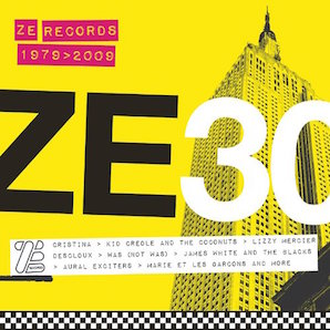 「ZE RECORDS STORY 1979>2009」