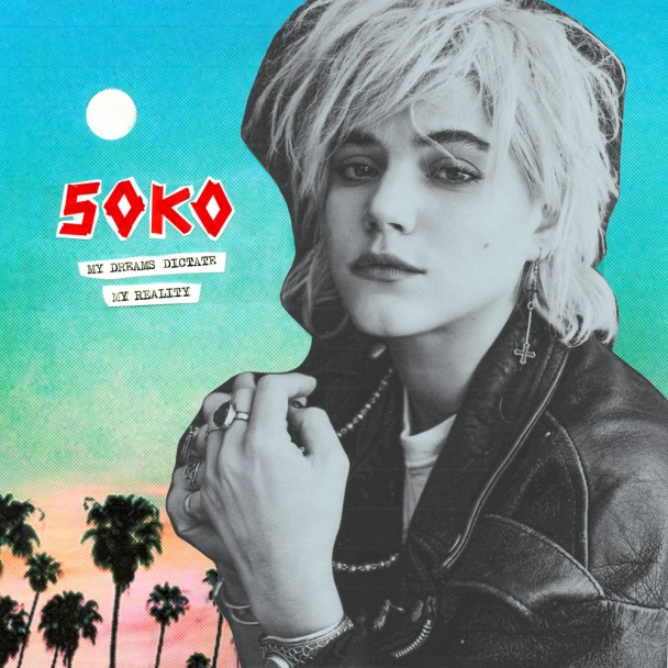 Soko - My Dreams Dictate My Reality